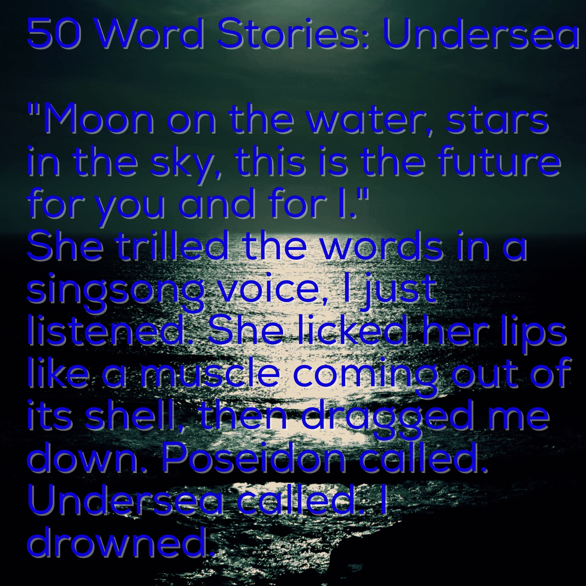 50 Word Stories: Undersea – Richard M  Ankers – Author
