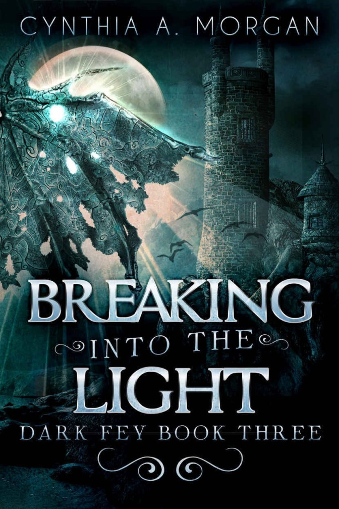 New Release! Dark Fey: Breaking Into The Light